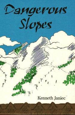 Dangerous Slopes