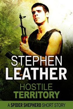 Hostile Territory (A Spider Shepherd Short Story)