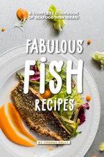 Fabulous Fish Recipes