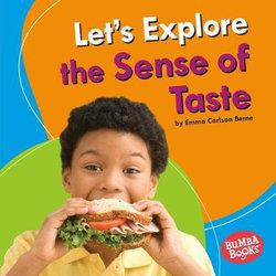 Let's Explore the Sense of Taste