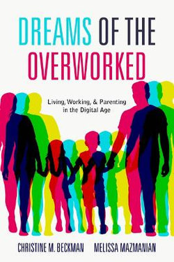 The Dreams of Overworked Americans
