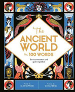 The Ancient World in 100 Words