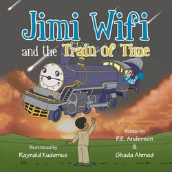 Jimi Wifi and the Train of Time