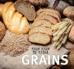 From Farm to Table: Grains