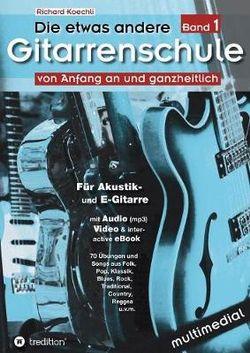 Die etwas andere Gitarrenschule (Band 1)