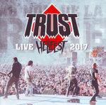 Trust: Hellfest Live 2017 (CD/DVD)