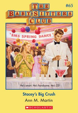 The Baby-Sitters Club #65: Stacey's Big Crush