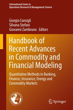 Handbook of Recent Advances in Commodity and Financial Modeling