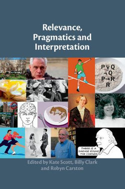 Relevance, Pragmatics and Interpretation
