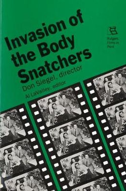 """Don Siegel's """"""""Invasion of the Body Snatchers"""