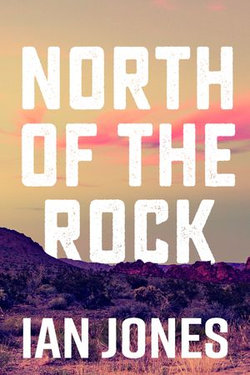 North Of The Rock