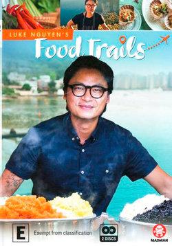 Luke Nguyen's Food Trails