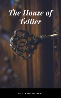 The House of Tellier