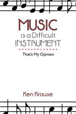 Music Is a Difficult Instrument