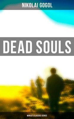 Dead Souls (World's Classics Series)
