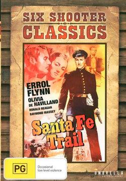 Santa Fe Trail (Six Shooter Classics)