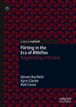 Flirting in the Era of #MeToo