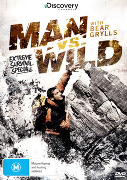 Man vs Wild with Bear Grylls: Extreme Survival Specials (Discovery Channel)