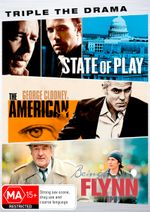 Triple the Drama (State of Play / The American / Being Flynn)