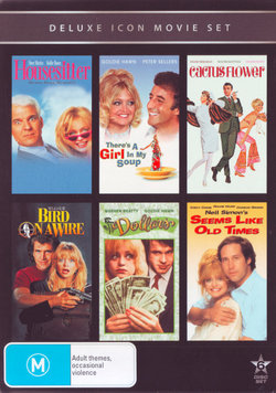 Housesitter / There's A Girl In My Soup / Cactus Flower / Bird on a Wire / Dollars / Seems Like Old Times (Deluxe Icon Movie Set)