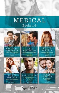 Medical Box Set 1-6 April 2020/Tempted by the Single Mum/Heart Surgeon's Second Chance/Awakening the Shy Nurse/Saved by Their Miracle
