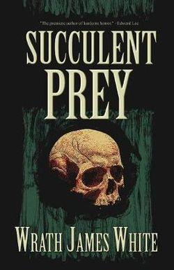 Succulent Prey