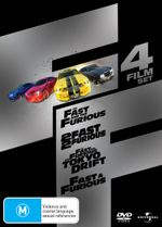 The Fast and the Furious / 2 Fast 2 Furious / The Fast and the Furious: Tokyo Drift / Fast and Furious 4