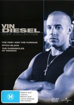 The Fast and the Furious / Pitch Black / The Chronicles of Riddick (Vin Diesel Icon Collection)