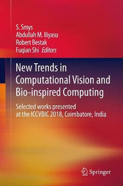 New Trends in Computational Vision and Bio-inspired Computing