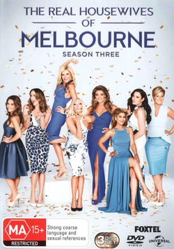 The Real Housewives of Melbourne: Season 3