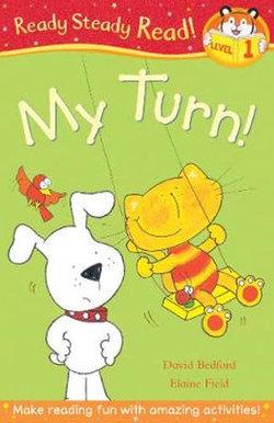 It's My Turn!