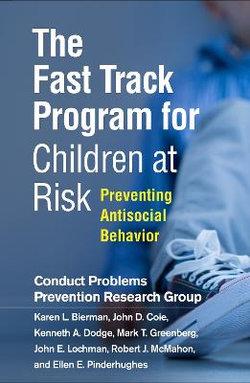 The Fast Track Program for Children at Risk