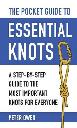 The Pocket Guide to Essential Knots
