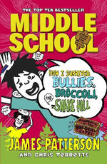 How I Survived Bullies, Broccoli and Snake Hill
