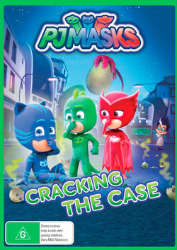 PJ Masks: Cracking the Case