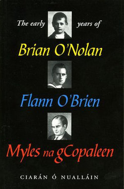 The Early Years of Brian O'Nolan