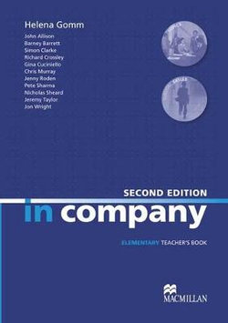 In Company Elementary Teacher's Book 2nd Edition
