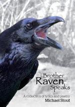 Brother Raven Speaks