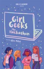 Girl Geeks 1: The Hackathon