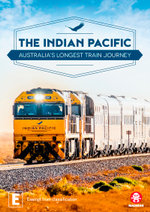 The Indian Pacific: Australia's Longest Train Journey