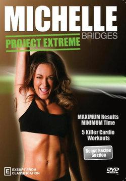 Michelle Bridges: Project Extreme!