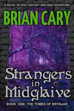 Strangers in Midglaive