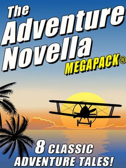 The Adventure Novella MEGAPACK®