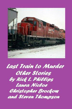 Last Train to Murder and Other Stories