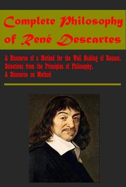 Complete Philosophy Anthologies of René Descartes