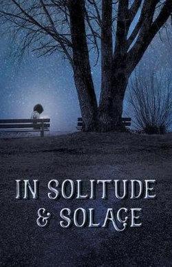 In Solitude & Solace