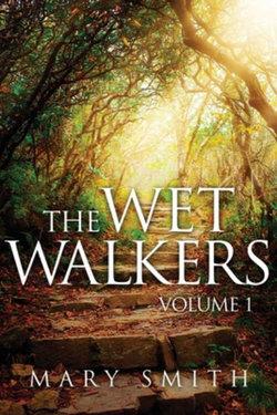 The Wet Walkers