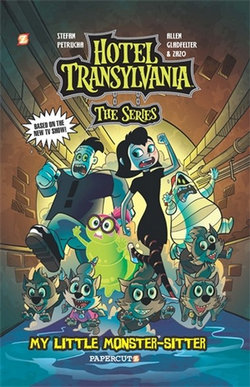 Hotel Transylvania Graphic Novel, Volume 2 : My Little Monster-Sitter