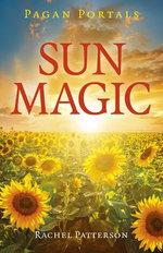 Pagan Portals - Sun Magic