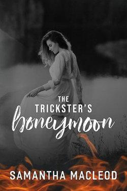 The Trickster's Honeymoon